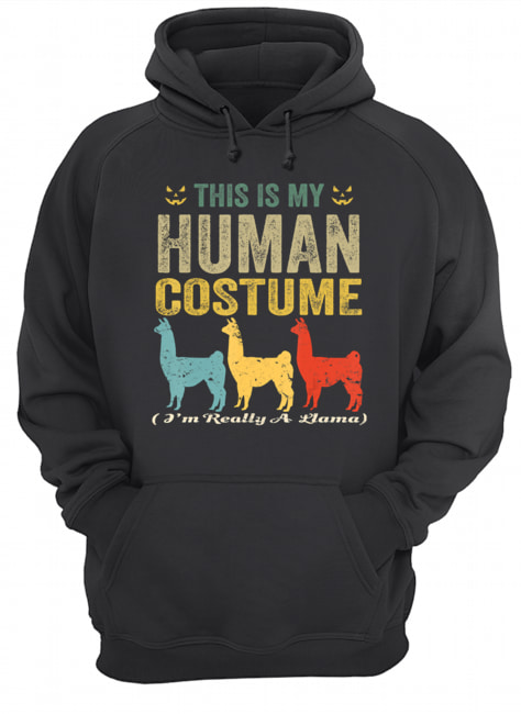 This Is My Human Costume I'm Really A Llama Funny Halloween T-Shirt Unisex Hoodie