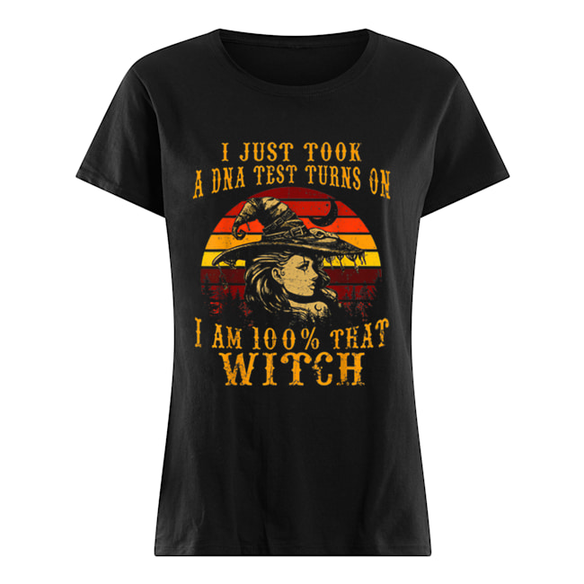 Vintage I Just Took A DNA Test 100% That Witch Halloween Classic Women's T-shirt