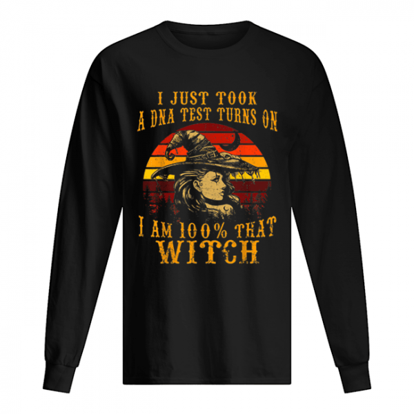 Vintage I Just Took A DNA Test 100% That Witch Halloween  Long Sleeved T-shirt