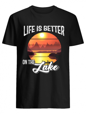 Vintage Life Is Better On The Lake T-Shirt