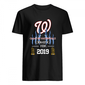 Washington Nationals Game of Nationals coming for 2019  Classic Men's T-shirt