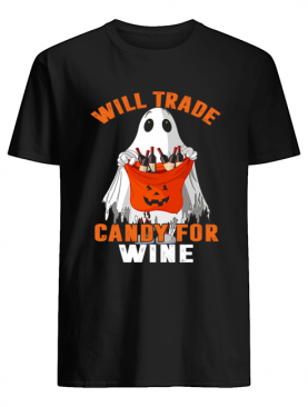 Will Trade Candy For Wine Funny Wine Lover T-Shirt