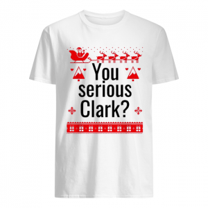 You serious Clark Christmas  Classic Men's T-shirt