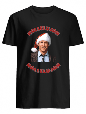 Christmas Vacation Movie Clark Griswold Hallelujah shirt
