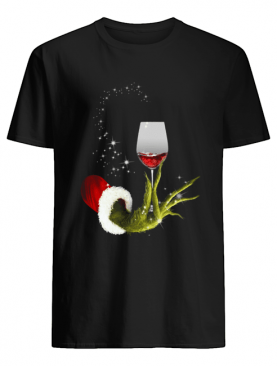 Grinch Hand Holding Glass of Wine shirt