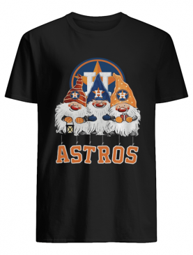Houston Astros Just Hangin with My Gnomies shirt