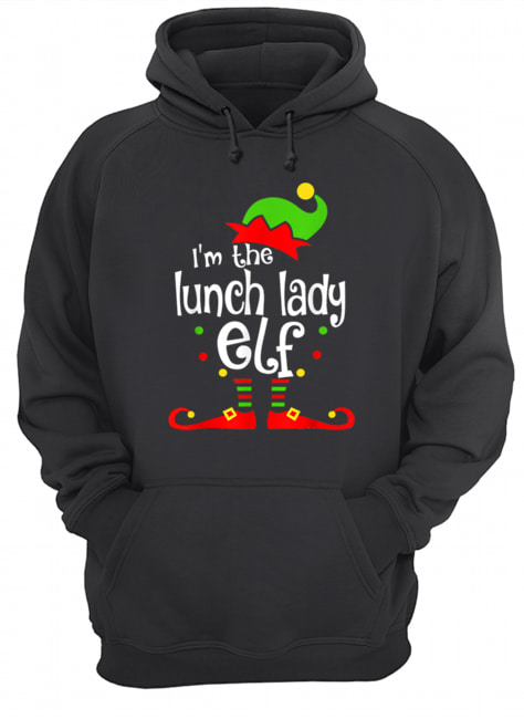 I'm The Lunch Lady ELF Christmas Xmas Funny Matching Family  Unisex Hoodie