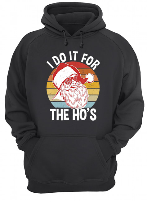 I Do It For The Ho's Hipster Santa Vintage Christmas  Unisex Hoodie