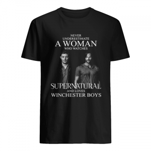 Never underestimate a woman who watches Supernatural and loves Winchester Boys  Classic Men's T-shirt