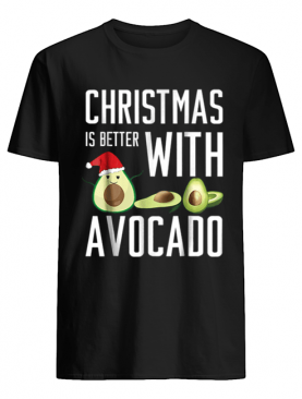 Pretty christmas is better with avocado shirt