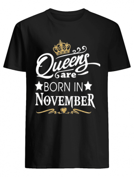 Queen Are Born In November Crown shirt