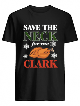 Save The Neck For Me Clark Christmas Vacation Cousin Eddie Apron shirt