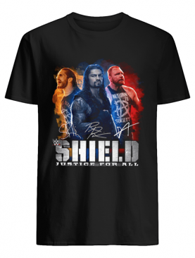 Seth Rollins Roman Reigns Dean Ambrose The Shield Justice For All Shirt