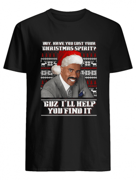 Steve Harvey Boy have you lost your Christmas spirit duz I'll help you find it shirt