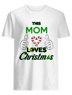 This Mom Loves Christmas Cool Mom Best Mom Holiday shirt
