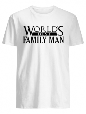 World's Best Family Man Christmas Vacation Movie Dad shirt