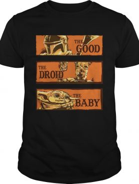 Baby Yoda Star Wars The Good The Droid The Baby shirt