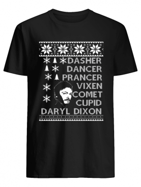 Dasher Dancer Prancer Vixen Comet Cupid Daryl Dixon Christmas shirt