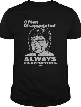 Disappointed Always Disappointing shirt