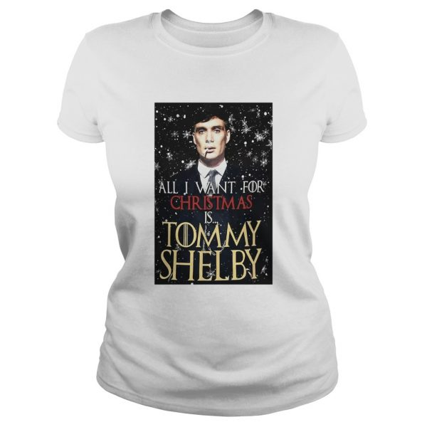 Game of Thrones Peaky Blinders All I want for Christmas is Tommy Shelby  Classic Ladies