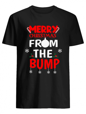 Merry Christmas From The Bump shirt