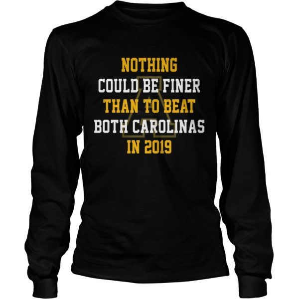 Nothing could be finer than to beat both carolinas in 2019  LongSleeve