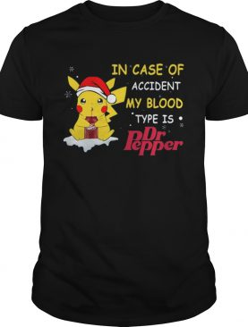 Santa Pikachu In case of accident my blood type is Dr pepper shirt