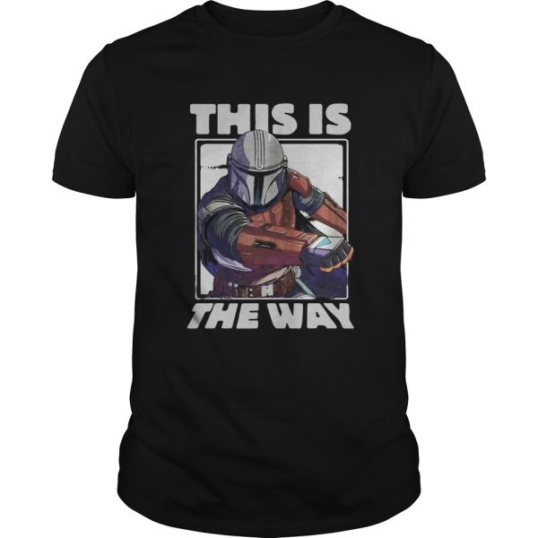 Star Wars The Mandalorian This Is The Way Portrait  Unisex