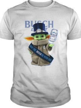 Baby Yoda Busch Light May The Busch Be With You shirt