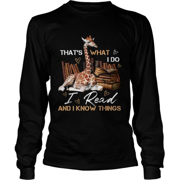 Thats what I do i read and I know things  L LongSleeve
