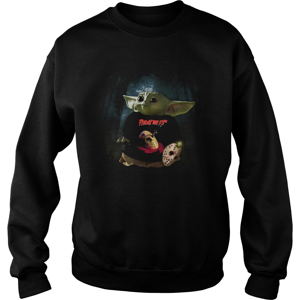 Baby Yoda Friday The 13th Sweatshirt