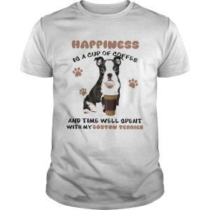 Coffee And Time Well Spent With Boston Terrier  Unisex