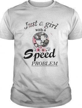 Floral Bmw Just A Girl With A Speed Problem shirt