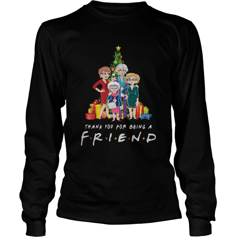 Golden Girl thank you for being a Friends TV Show  LongSleeve