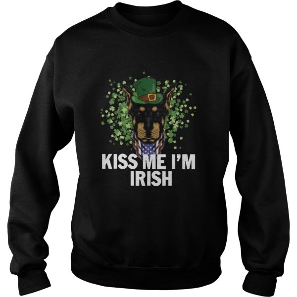 Kiss Me Im Irish Dobermann Lover St Patricks Day  Sweatshirt