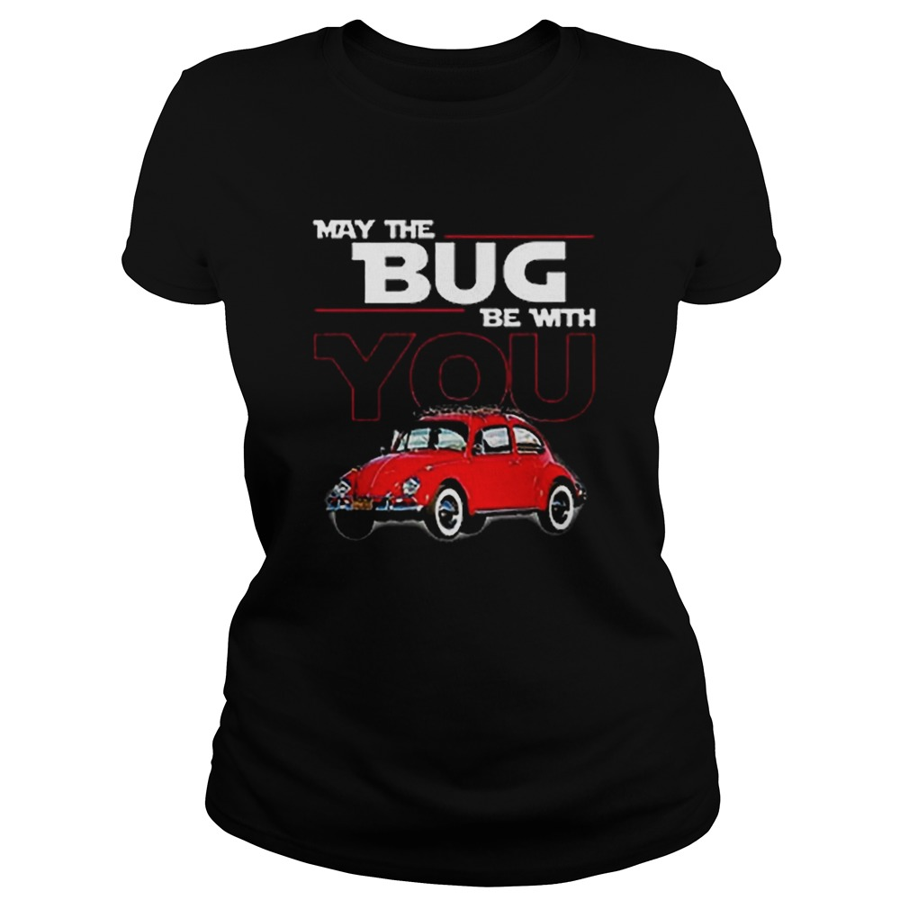 May the bug be with you car Star Wars  Classic Ladies