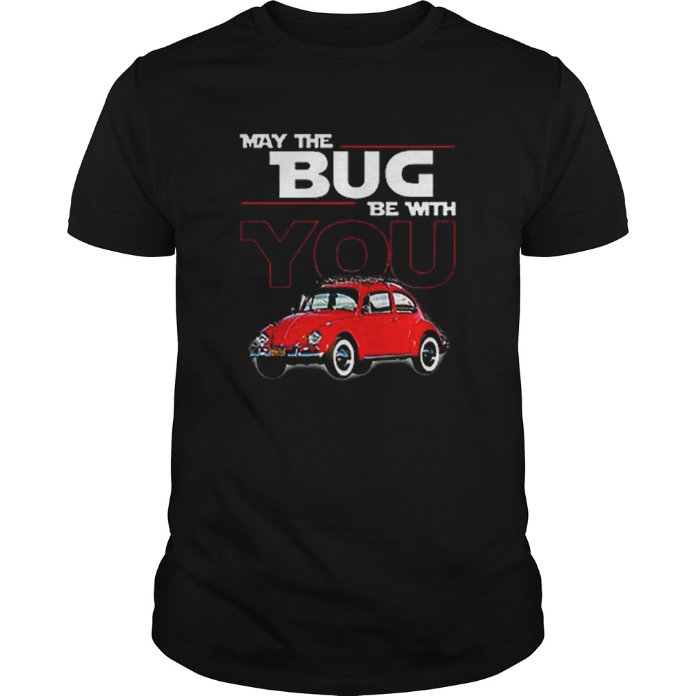 May the bug be with you car Star Wars  Unisex