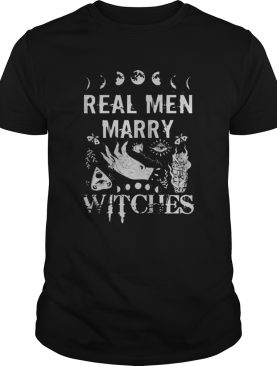 Real men marry witches halloween shirt