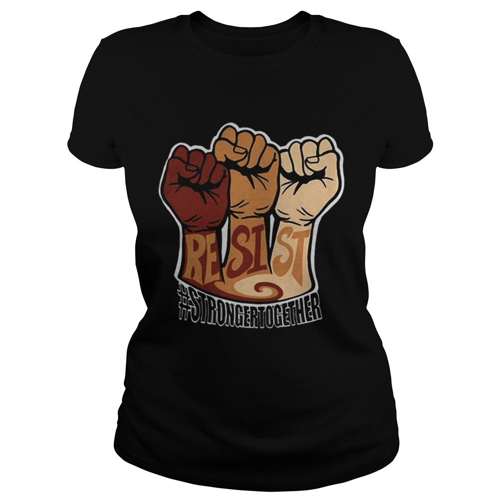 Resist strongertogether Classic Ladies