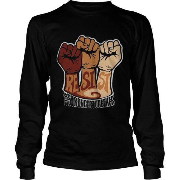 Resist strongertogether  LongSleeve