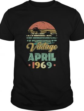 Retro Classic Vintage April 1969 shirt