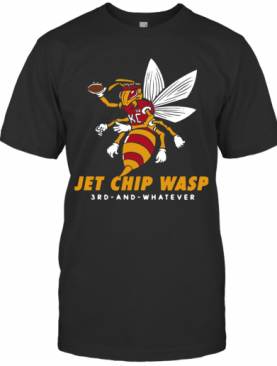 Kansas City Chiefs Jet Chip Wasp 3Rd And Whatever T-Shirt