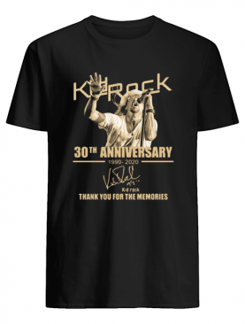 Kid rock 30th anniversary 1990-2020 signature thank you for the memories shirt