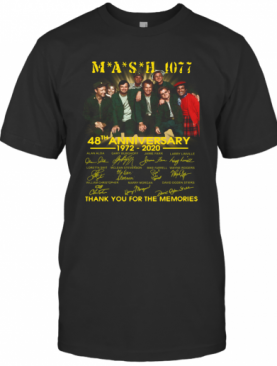 Mash 4077 48Th Anniversary 1972 2020 Thank You For The Memories T-Shirt