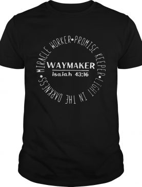 Miracle Worker Promise Keeper Waymaker 2020 shirt