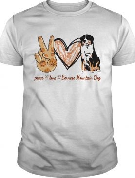 Peace Love Bernese Mountain Dog shirt