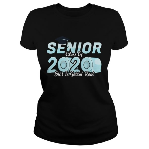 Senior Class Of 2020 Shit Is Getting Real 2020 Toilet Paper  Classic Ladies