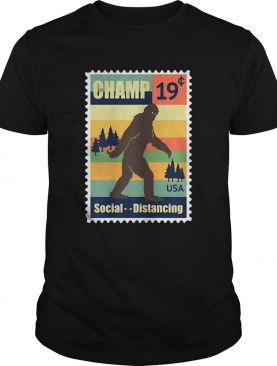Social Distancing Champ Bigfoot Stamp 2020 Vintage shirt