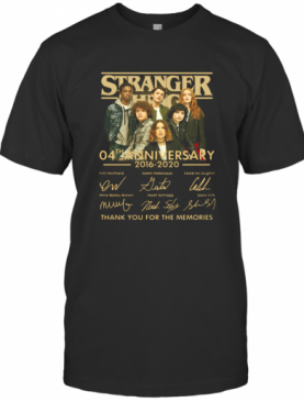Stranger Things 4Th Anniversary 2016 2020 Thank You For The Memories T-Shirt