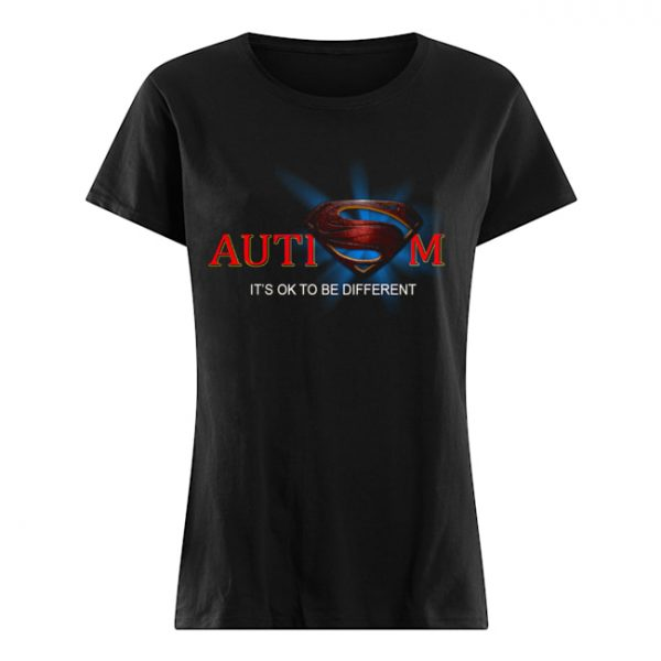 Superman Logo Autism It's Ok To Be Different  Classic Women's T-shirt